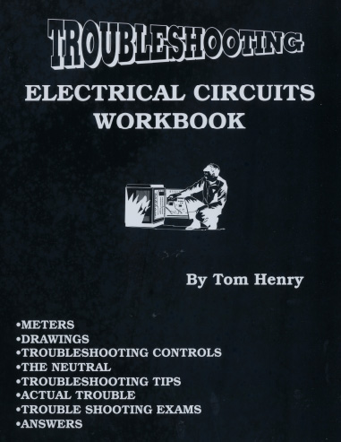 Tom henrys electrical books and study guides 672 troubleshooting electrical circuits workbook free online quiz fandeluxe Choice Image
